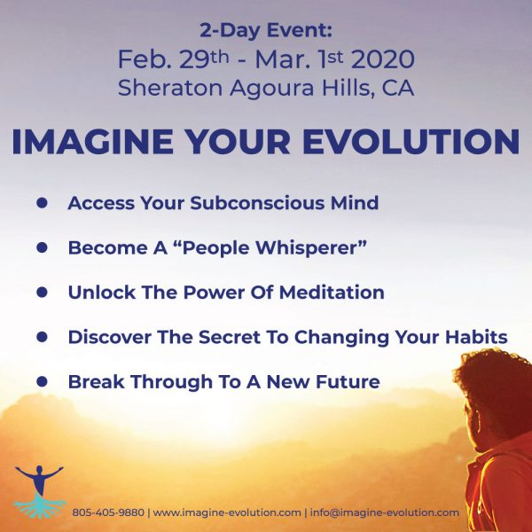 IMAGINE YOUR EVOLUTION - 2-day event Feb29th - Mar 1st 2020